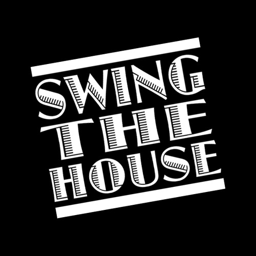 SWING THE HOUSE