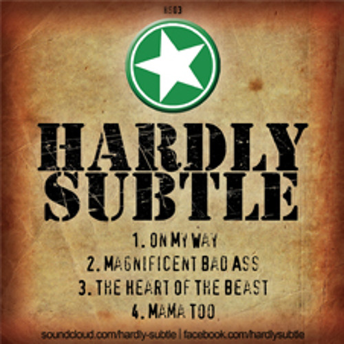 Hardly Subtle EP 3 (Digital Download)