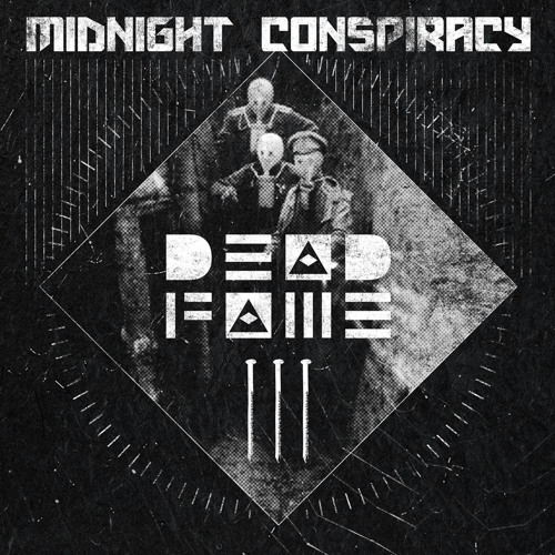 Midnight Conspiracy - Dead Fame 003 (Mixtape) *FREE Download*