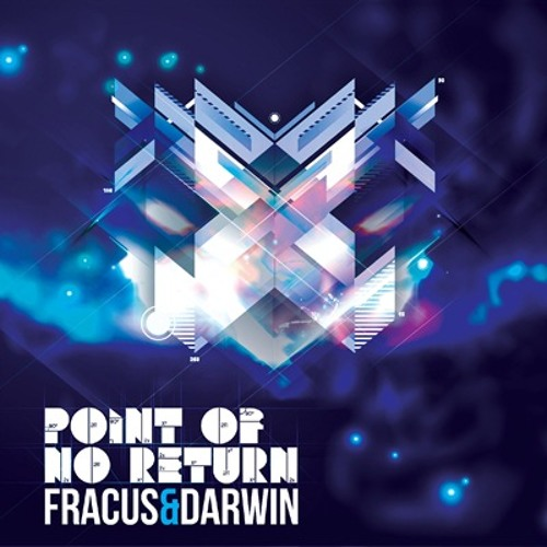Fracus & Darwin - Turn Back Time ('Point Of No Return' - Preview Clip)