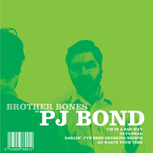PJ Bond - Bad Way