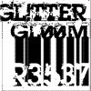 GL!TTER GLØØM! R3537: a BAD NEW FUTURE look to: DITHER D00M