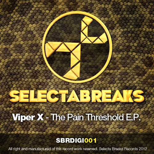 SELECTA BREAKS DIGITAL 001 (FORTCOMING MAY 2012) The pain threshold EP