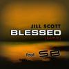 Jill Scott - Blessed RMX feat SB