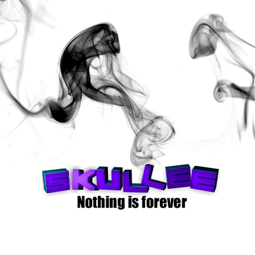 Nothing Is Forever by Skullee
