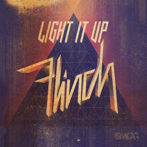 Light It Up (feat Heather Bright)