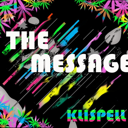 The Message by Klispell **[FREE DOWNLOAD]**