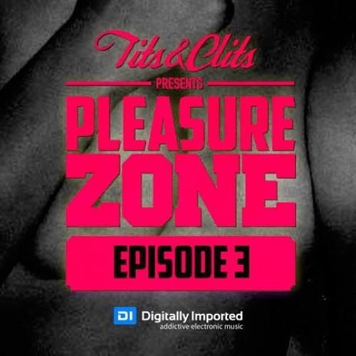 Tits & Clits - Pleasure Zone, Episode 03