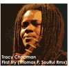First Try - Tracy Chapman (Thomas F. Soulful Rmx)