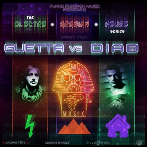 David Guetta Vs Amr Diab MegaMix - The Electro Arabian House Series - PART TWO
