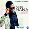 MAGIC- Akoo Nana (prod by laxio)