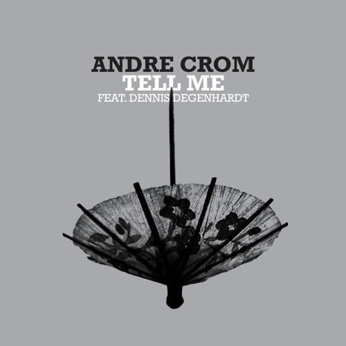 Andre Crom - Tell Me [Freerange] (96Kbps)