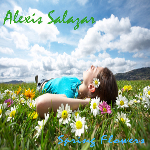 Alexis Salazar - Spring Flowers DJ SET