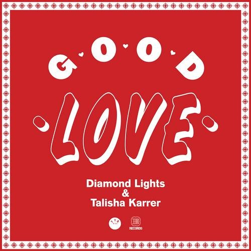 Diamond Lights & Talisha Karrer - Good Love (TJR Remix)