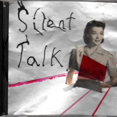 Silent Talk - Where Can I Go?