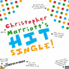 Christopher Marriott's HIT Single!