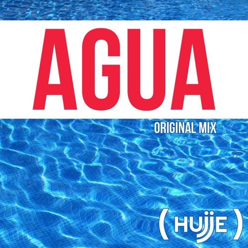 Hujje- Agua (Original Mix)