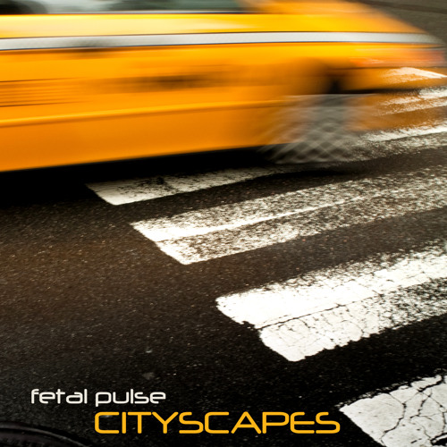 Fetal Pulse - Cityscapes