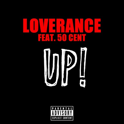 LoveRance - Up! (feat. 50 Cent)