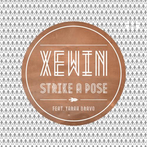 XEWIN feat. Yarah Bravo: Strike a Pose (2012)