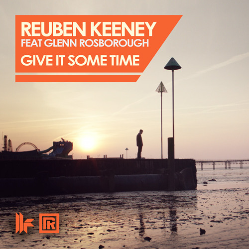 Reuben Keeney Feat Glenn Rosborough - Give It Some Time (Morgan Page Remix) - OUT NOW!