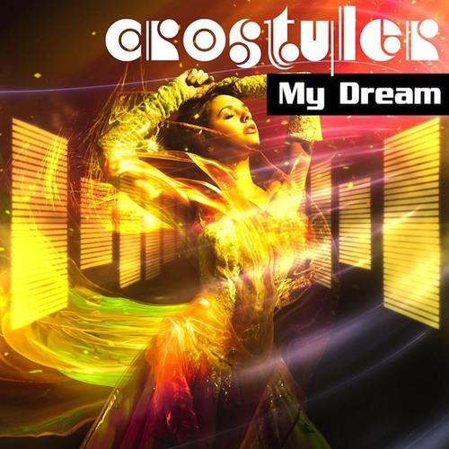 [M.O.D.A.] CroStyler - My Dream (Original Mix) [SNAP]