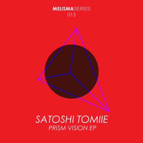 Satoshi Tomiie - Prism Vision - Dani Casarano & Felipe Valenzuela Remix - Melisma Label (Snippet)