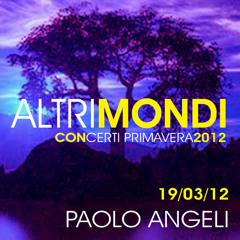 PAOLO ANGELI * Impro - E Vai! - Impro - Unravel (Bjork) * Suite 19 03 2012 Live Mazara del vallo