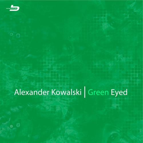 Bio 025 - Alexander Kowalski - Green Eyed EP