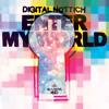 DIGITAL NOTTICH - ENTER MY WORLD LP /cut'n'ruin mix by moz/