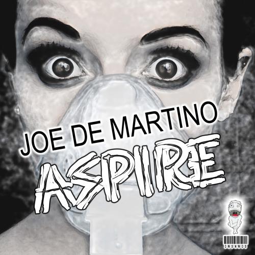 Joe De Martino - Aspire [Out June 11, 2012 On Insanis Recordings]