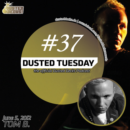 Dusted Tuesday #37 - Tom B. (June 5, 2012)