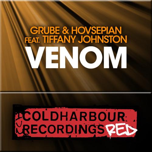 Grube & Hovsepian Feat. Tiffany Johnston - Venom (Dub Mix)