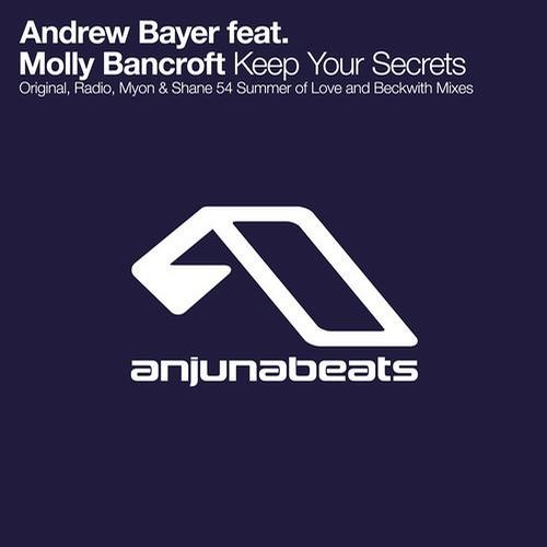 Andrew Bayer feat Molly Bancroft - Keep Your Secrets (Beckwith Remix) Souncloud Edit