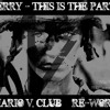 Katy Perry - This is the part of me ( Mario V. club rework )