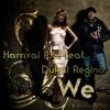 Download Hamvai PG. feat. Dukai Regina - We 2012 (Jocix & Vyrus Remix) Részlet/Prev Mp3