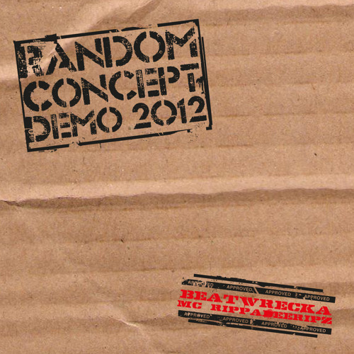 DJ Beatwrecka & MC Rippa-Dee-Ripz  Random Concept 2012 Entry (picked for the last 5 in the final)