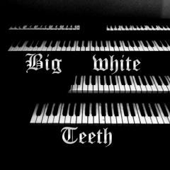 Big White Teeth Battle City EP