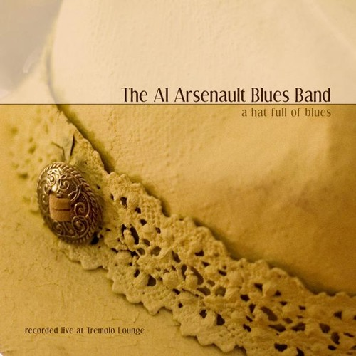 Al Arsenault - A Hat Full of Blues