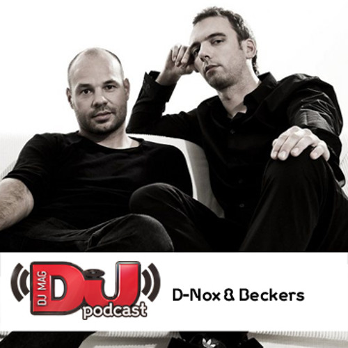 DJ Weekly Podcast: D-Nox & Beckers