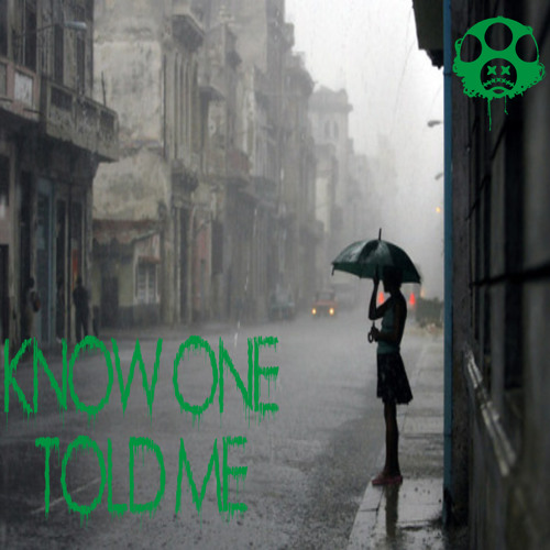 Know One Told Me (Instrumental)