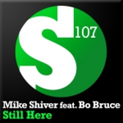 Mike Shiver - Still Here (Carl Louis & Martin Danielle Remix)