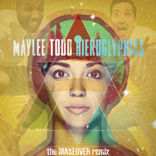 Maylee Todd - Hieroglyphics (TheMAKEOVER REMIX)**now downloadable**