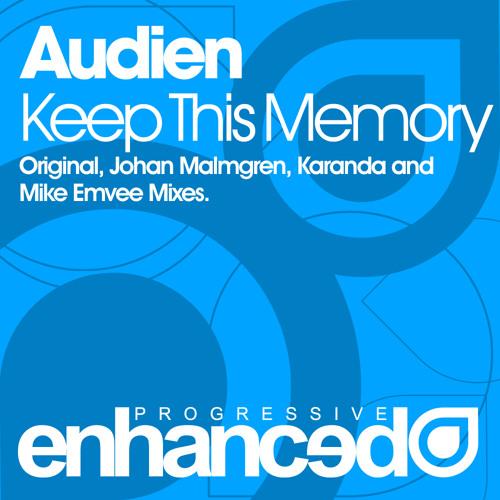Audien - Keep This Memory (Johan Malmgren Remix)