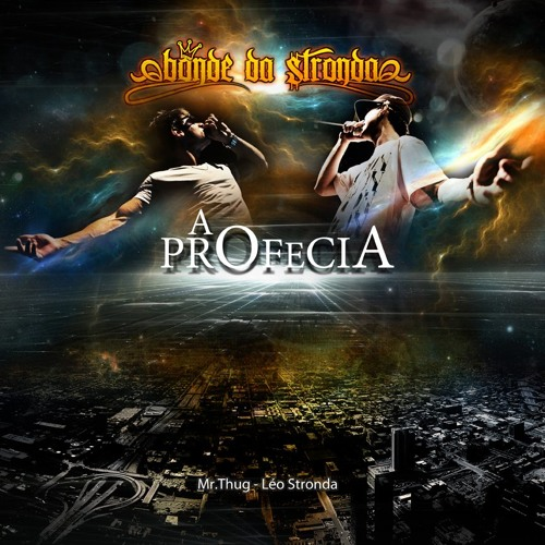18 - Bonde da Stronda - Come To The Floor [Nova Era da Stronda]