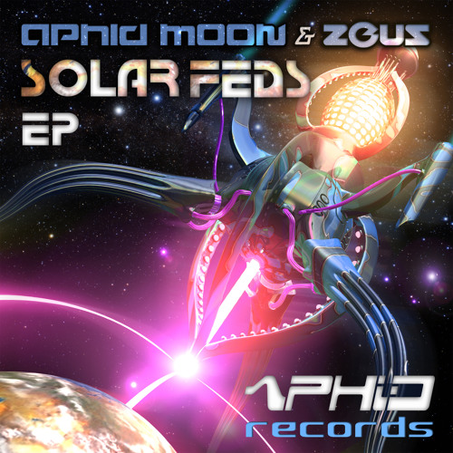 Aphid Moon v Zeus - Solar Feds (Taster)