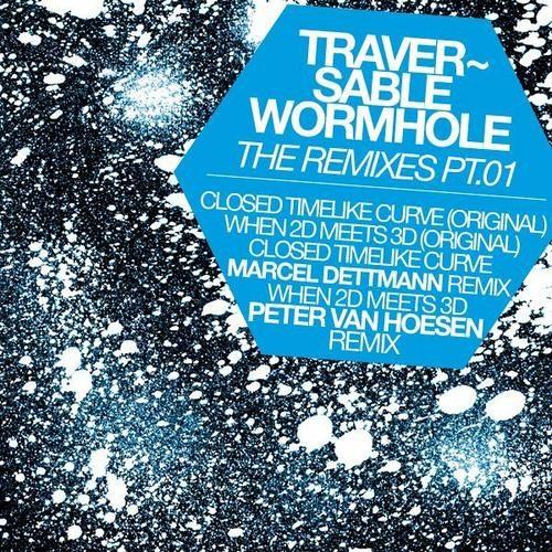 Traversable Wormhole - Closed Timelike Curve (Marcel Dettmann Remix)