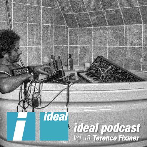 Ideal Podcast Vol. 18 - Terence Fixmer