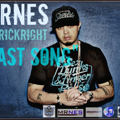MRNES FT ERICKRIGHT LAST SONG