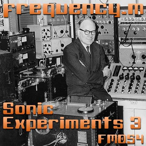 Sonic Experiments 3 (fm054)